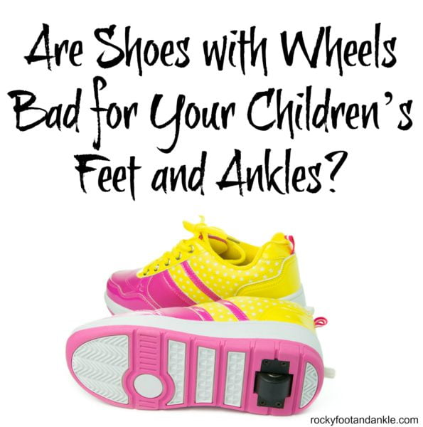 Booties Are Grabbing Some Major Attention As A Firm: Are Shoes With Wheels Bad For Your Children's Feet And Ankles?