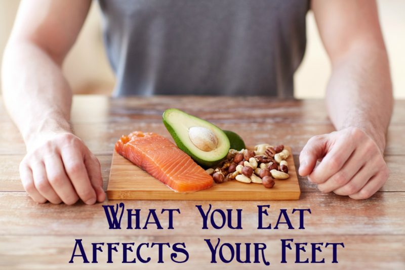 What You Eat Affects Your Feet